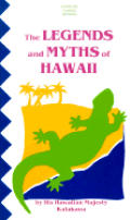 The Legends and Myths of Hawaii: The Fables and Folk-Lore of a Strange People (Tut Books. L) Cover