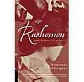 Rashomon & Other Stories