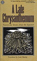 Late Chrysanthemum: Twenty-One Stories from the Japanese