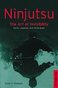 Ninjutsu: The Art of Invisibility (Tuttle Library of Martial Arts)