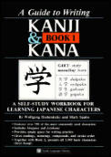 A Guide to Writing Kanji & Kana: A Self-Study Workbook for Learning Japanese Characters