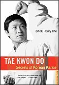 Tae-Kwon Do: Secrets of Korean Karate