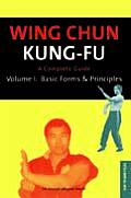Wing Chun Kung Fu a Complete Guide Volume 1 Bas