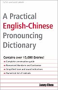 A Practical English-Chinese Pronouncing Dictionary: [Fully Romanized]