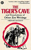 Tigers Cave & Translations Of Other Zen