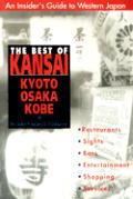 Best Of Kansai Kyoto Osaka Kobe