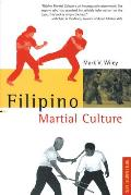 Filipino Martial Culture Filipino Martial Culture