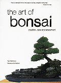 Art of Bonsai: Creation, Care and Enjoyment Cover