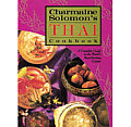 Charmaine Solomons Thai Cookbook A Complete Guide to the Worlds Most Exciting Cuisine