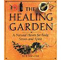 Healing Garden Healing Garden A Natural Haven for Body Senses & Spirit a Natural Haven for Body Senses & Spirit