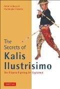 The Secrets of Kalis Ilustrisimo