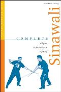Complete Sinawali: Filipino Double-Weapon Fighting (Tuttle Martial Arts) Cover