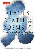 Japanese Death Poems Written by Zen Monks & Haiku Poets on the Verge of Death