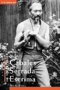 The Secrets of Cabales Serrada Escrima (Secrets Of...)