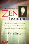 An Introduction to Zen Training: A Translation of Sanzen Nyumon