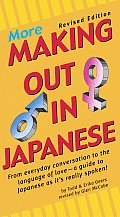 More Making Out in Japanese Revised Edition