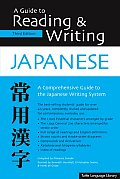Guide To Reading & Writing Japanese 3RD Edition