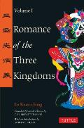Romance of the Three Kingdoms #1: Romance of the Three Kingdoms: Volume I