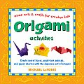 Origami Activities: Create Secret Boxes, Good-Luck Animals, and Paper Charms with the Japanese Art of Origami: Origami Book with 15 Projec