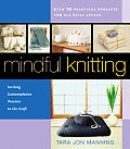 Mindful Knitting Inviting Contemplative