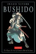 Bushido: The Classic Portrait of Samurai Martial Culture Cover