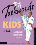 Taekwondo for Kids (Tuttle Martial Arts for Kids)