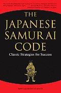 Japanese Samurai Code Classic Strategies for Success