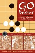 Go Basics Concepts & Strategies for New Players With CDROM