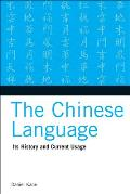 Chinese Language: Its History and Current Usage