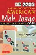 Beginners Guide to American Mah...