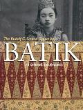 Batik 75 Selected Masterpieces The Rudolf G Smend Collection