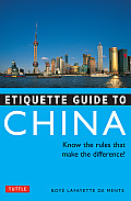 Etiquette Guide to China Know the Rules That Make the Difference