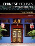 Chinese Houses of Southeast Asia: The Eclectic Architecture of Sojourners and Settlers Cover