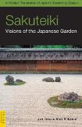 Sakuteiki Visions Of The Japanese Garden