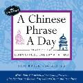 A Chinese Phrase a Day Practice Pad: Learn Chinese, One Day at a Time! with Other