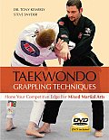 Taekwondo Grappling Techniques: Hone Your Competitive Edge for Mixed Martial Arts [With DVD] Cover