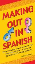 Making Out in Spanish (Making Out)