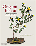 Origami Bonsai: Create Beautiful Botanical Sculptures from Paper [With DVD] Cover