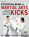 Essential Book of Martial Arts Kicks [With DVD]