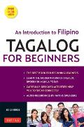 Tagalog for Beginners: An Introduction to Filipino, the National Language of the Philippines [With MP3]