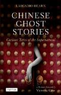 Chinese Ghost Stories Curious Tales of the Supernatural
