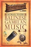 Balinese Gamelan Music [With CD (Audio)]