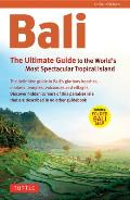Bali: The Ultimate Guide to the World's Most Famous Tropical Island (Periplus Adventure Guides)