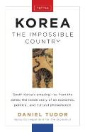 Korea: The Impossible Country Cover