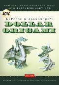 LaFosse & Alexander's Dollar Origami [With DVD]