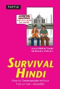 Survival Hindi: How to Communicate Without Fuss or Fear--Instantly! (Survival)