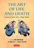 The Art of Life and Death: Lessons in Budo from a Ninja Master Cover