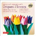 LaFosse & Alexander's Origami Flowers: Lifelike Paper Flowers to Brighten Up Your Life [With Book(s) and DVD and 180 Sheets Origami Paper]