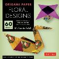 Origami Paper Floral Designs 6 60 Sheets Its Fun to Fold