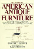 Field Guide To American Antique Furniture (85 Edition)